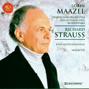 Richard Strauss: Eine Alpensymphonie, Macbeth/Lorin Maazel