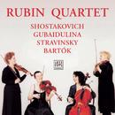 Gubaidulina/Schostakowitsch/etc./Rubin Quartett