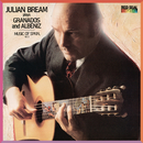 Julian Bream Plays Granados & Albéniz - Music of Spain, Vol. 5/Julian Bream