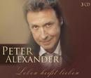 Leben heißt lieben/Peter Alexander