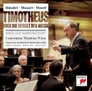 Händel/Mozart/Mosel: Timotheus oder die Gewalt der Musik/Nikolaus Harnoncourt