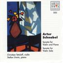 Artur Schnabel: Sonatas For Violin And Piano/Christian Tetzlaff