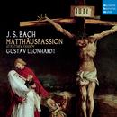 J.S. Bach: Matthäus-Passion BWV 244/Gustav Leonhardt