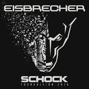 Schock (Touredition 2016)/Eisbrecher