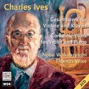 Ives: Complete Work For Violin And Piano/Thomas Wise & Nobu Wakabayashi