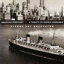 American Rhapsody: A Tribute to George Gershwin/Vienna Art Orchestra