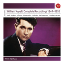 William Kapell: Complete Recordings 1944 - 1953/William Kapell