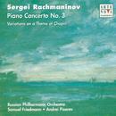 Rachmaninov: Piano Concerto No.3, Chopin Variations op.22/Andrei Pisarev