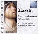 Haydn: Harmoniemess, Te Deum/Sigiswald Kuijken