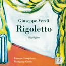 Opera Highlights - Verdi: Rigoletto/Wolfgang Gröhs