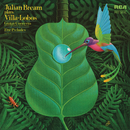 Julian Bream Plays Villa-Lobos/Julian Bream
