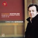 Schumann: Dichterliebe/Christian Gerhaher