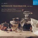 Bach: Köthener Trauermusik, BWV 244a/Alexander Grychtolik