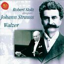 Strauss, Johann jr.: Waltzes/Robert Stolz