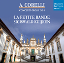 Corelli - Concerti Grossi Op. 6/Sigiswald Kuijken