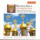Bolshoi Gala/Bolshoi Theatre Chorus And Orchestra