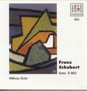 Schubert: Octet F Major/Mithras-Oktett Saarbrücken