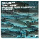 Schubert: Trout Quintet/Boris Berezovsky