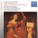 Tomas Luis De Victoria: Missa Pro Defunctis/Pro Cantione Antiqua London