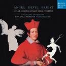 Angel, Devil, Priest - Leclair, Locatelli & Vivaldi Violin Concertos/Hofkapelle München