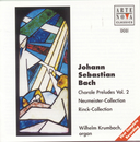 Bach: Choral Preludes Vol. 2/Wilhelm Krumbach