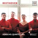 Beethoven: String Quartets/Henschel Quartet