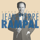Jean-Pierre Rampal Super Hits/Jean-Pierre Rampal