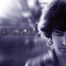 Can't Hear Anyone/Pete Yorn
