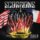 Return to Forever (Tour Edition)/Scorpions
