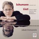 Schumann/Liszt: Piano Recital/Jakub Cizmarovic