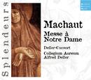 DHM Spendeurs: Machaut:Messe Nostre Dame à 4/Deller Consort