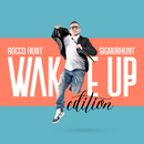 SignorHunt - Wake Up Edition/Rocco Hunt