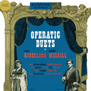 Operatic Duets and Scenes/Jussi Björling, Robert Merrill & Renato Cellini