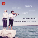 French Album - Works For Violin & Piano/Fabrizio von Arx