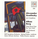 A. Berg: 3 Movements Of Lyric Suite, 5 Orchestra Songs op. 4, A Zemlinsky: Lyric Smphony/Viatka Orsanic