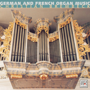 German & French Organ Music/Christian Brembeck