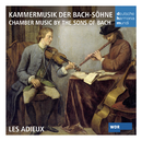Chamber music by the sons of Bach/Les Adieux