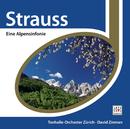 R. Strauss: Eine Alpensinfonie/Festliches Präludium/David Zinman