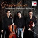 Gassenhauer/Nils Mönkemeyer, Maximilian Hornung & Nicholas Rimmer