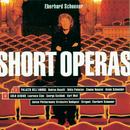 Short Operas/Eberhard Schoener