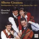 Ginastera: String Quartets Nos. 1 & 2/Henschel Quartet