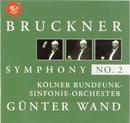 Bruckner: Symphony No. 2/Günter Wand