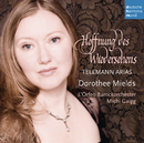 Hoffnung des Wiedersehens - Telemann Arias/Dorothee Mields