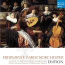 Freiburger Barockorchester-Edition/Freiburger Barockorchester
