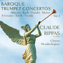 Baroque Trumpet Concertos/Claude Rippas