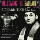 Richard Tucker- Welcoming the Sabbath/Richard Tucker