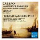 C.P.E. Bach: Hamburger Sinfonien & Concerti/Hamburg Symphonies & Concerti/Freiburger Barockorchester
