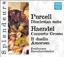 DHM Splendeurs: Haendel / Purcell: Cantate, Concerto Grosso, Doclesian Suite/Freiburger Barockorchester