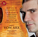 Bruch: Violin Concerto No. 1 / De Sarasate: Carmen Fantasy/Fabrizio von Arx
