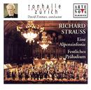 Richard Strauss: Eine Alpensinfonie; Festliches Präludium/David Zinman